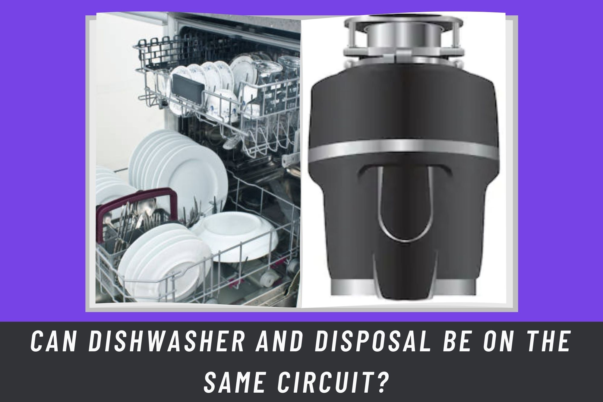 Can Dishwasher And Disposal Work Be On the Same Circuit? Can Dishwasher And Disposal Work Be On Same Circuit? What Dishwasher And Disposal Is? And How Do They Work? And What Is Their Purpose Of Use? Are Dishwashers And Disposals Are Connected? Is It Necessary? What Is GFCI And AFCI? Are They Important In Disposal And Dishwasher Properly Functioning? Should Your Kitchen Have The Same Circuit Setting As In Your Home? Is There Any Need For Special Kinds Of Circuits In The Kitchen? What Is The Role Of GFCI And AFCI In The Working Of Dishwasher And Disposal? What Kind Of Breakers And Circuits Are Good For Dishwasher And Disposal? Is There Any Need For A Stabilizer?