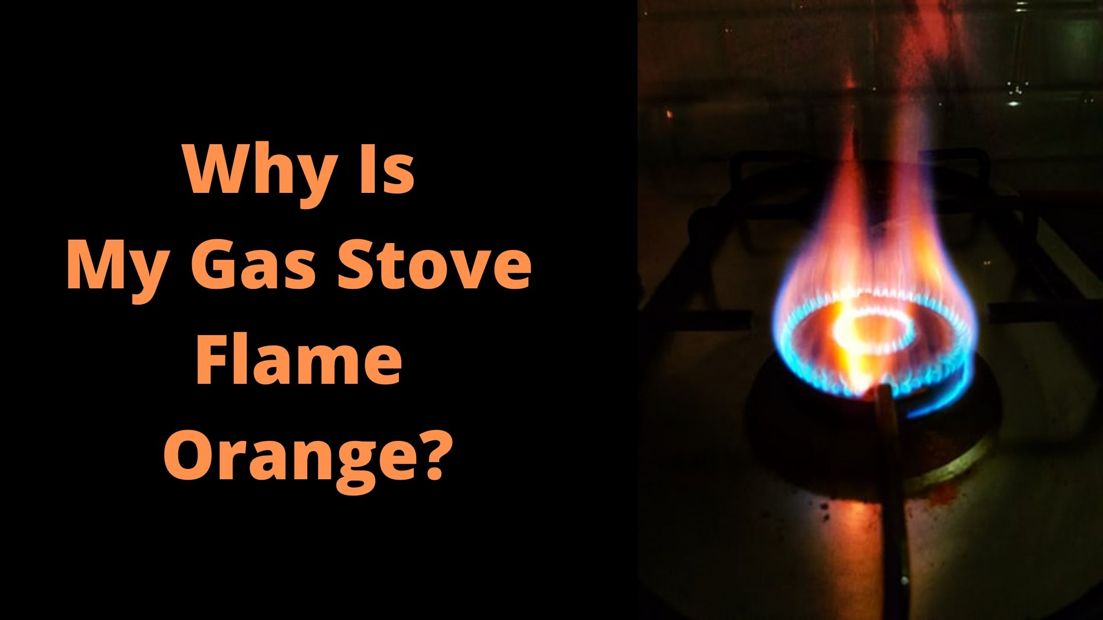 why is my gas stove flame orange