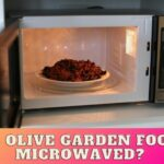 Is Olive Garden Food Microwaved?  The Truth!