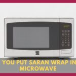 Can You Put Saran Wrap In The Microwave