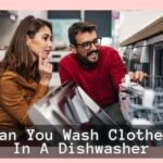Can You Wash Clothes In A Dishwasher?